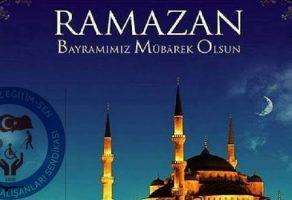 RAMAZAN BAYRAMIMIZ MÜBAREK OLSUN