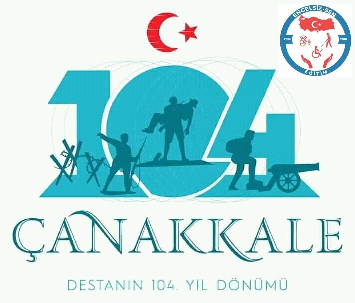 ÇANAKKALE ZAFERİ'NİN 104. YILI